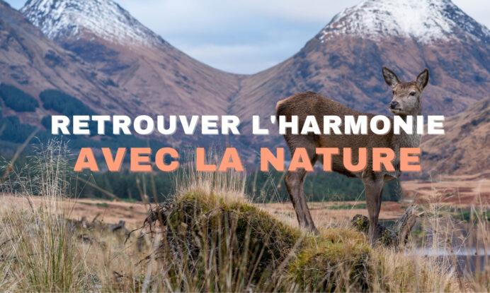 RETROUVER L'HARMONIE AVEC LA CRÉATION